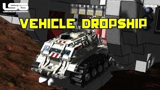 Space Engineers - Vehicle Transporting Dropship