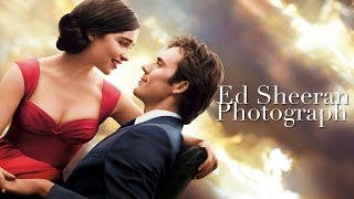 Photograph- Ed Sheeran (Me Before You OST)