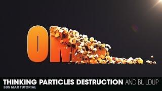 getlinkyoutube.com-Thinking Particles Destruction and Buildup