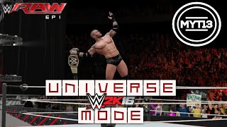 WWE 2K16 - Universe Mode - RAW Ep 1 - Combustable Elements