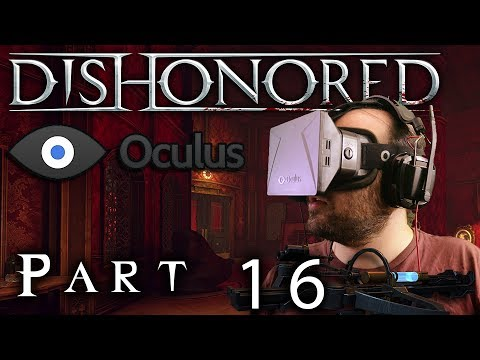 Oculus Rift - Dishonored - Part 16: Brother in a Brothel