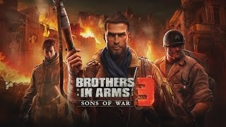 getlinkyoutube.com-Brothers in Arms 3: Sons of War - iOS / Android - HD Gameplay Trailer