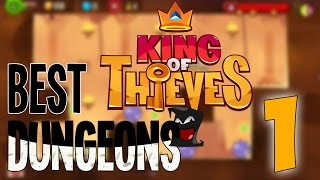 King of Thieves - BEST DUNGEONS #1