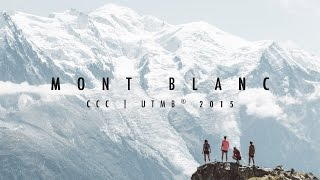 getlinkyoutube.com-MONT BLANC | CCC UTMB® 2015