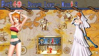getlinkyoutube.com-Let's Play One Piece: Pirate Warriors 3 - Part 40 [Dream Log - Nami 2]