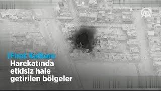 Fırat Kalkanı'nda 21 terörist etkisiz hale getirildi