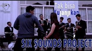 SIX SOUNDS PROJECT   TAK BISA KUJANJIKAN   Official Lyrics Video