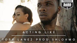 Tory Lanez - Acting Like