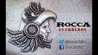 Rocca - Guerreros
