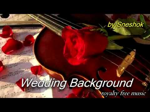 Wedding Background (Royalty Free Music)