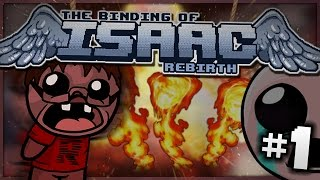 getlinkyoutube.com-The Binding of Isaac: Rebirth - I'm on Fire! (Episode 1)