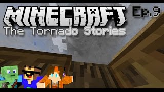 getlinkyoutube.com-The Minecraft Tornado Stories ~ Episode 9