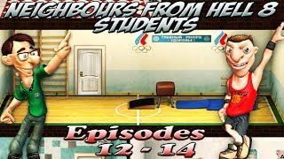 getlinkyoutube.com-Neighbours From Hell 8 Students - Episodes 12-14 [100% walkthrough]