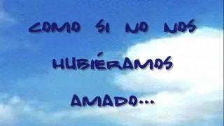 getlinkyoutube.com-Como si no nos hubieramos amado • Laura Pausini (letra)