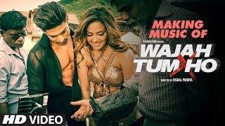 getlinkyoutube.com-Making Of Music - Wajah Tum Ho   Sana Khan, Sharman Joshi,Gurmeet & Rajniesh Duggall   Vishal Pandya