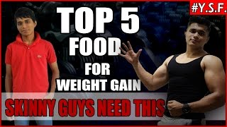 How to Gain Weight Top 5 Indian Weight Gaining Foods & Tips |