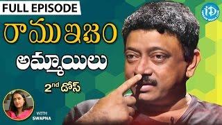 RGV's Opinion On Girls - అమ్మాయిలు - Full Episode || Ramuism 2nd Dose || #Ramuism || Telugu