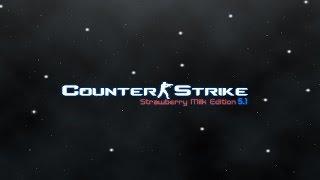 getlinkyoutube.com-Counter-Strike: Strawberry Milk Edtion (SME) 5.1
