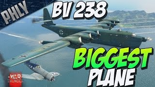 getlinkyoutube.com-WAR THUNDERS BIGGEST PLANE - BV 238 - (War Thunder 1.63 Gameplay)