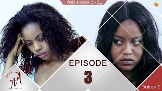 Pod et Marichou - Saison 2 - Episode 3