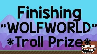 "getlinkyoutube.com-Growtopia | Finishing ""WOLFWORLD"""