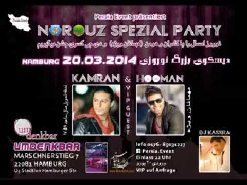 kamran & Hooman Special guest in Hamburg/ germany . 20.03.2014