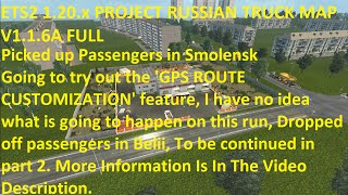 getlinkyoutube.com-ETS2 1.20.x PROJECT RUSSIAN TRUCK MAP V1.1.6A FULL Bus Trip Part 1 4268km run