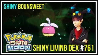 getlinkyoutube.com-SHINY BOUNSWEET! IT IS ABOUT TIME! | Shiny Living Dex #761 | Pokemon Sun and Moon