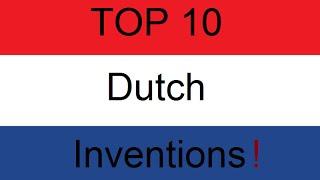 getlinkyoutube.com-Top 10 Dutch Inventions