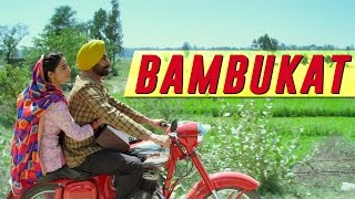 Bambukat | Title Song | Ammy Virk | Releasing On 29th July 2016