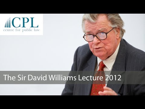 'The Good Constitution': The 2012 Sir David Williams Lecture - Lord Justice Laws