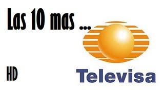 getlinkyoutube.com-Las 10 telenovelas mas vistas de TELEVISA