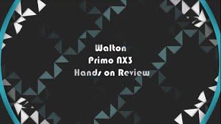 getlinkyoutube.com-Walton Primo NX3 - Beauty that stunts you