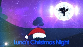 getlinkyoutube.com-Luna's Christmas Night (Animation)