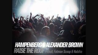 getlinkyoutube.com-Hampenberg & Alexander Brown feat Pitbull, Fatman Scoop & Nabiha - Raise The Roof (DJ Fizz Bootleg)