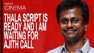 "getlinkyoutube.com-A.R.Murugadoss ""Thala Script is ready waiting for Ajith call""  