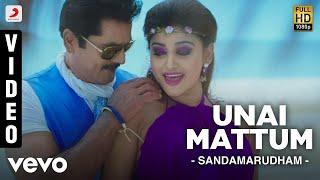 getlinkyoutube.com-Sandamarudham - Unai Mattum Video | Sarath Kumar, Oviya | James Vasanthan