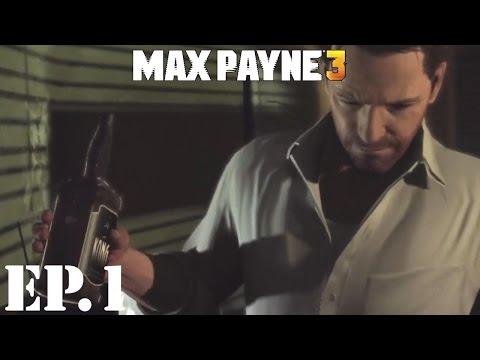 Max Payne 3 - Part 1: Drunken Beginnings - Walkthrough / Let's Play