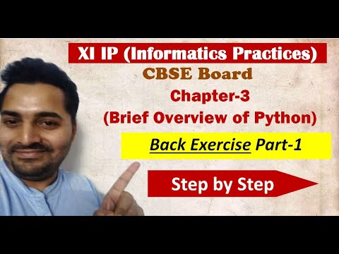Class 11 IP | # 7 | Ch 3 | Brief Overview of Python | Back Exercise Part-1