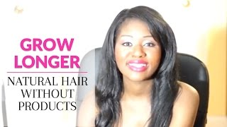 getlinkyoutube.com-Grow Longer Natural Hair Without Products: FAST and Easy