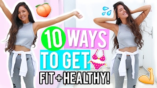 10 Ways to Get Healthy & Fit 2017! Healthy Lifestyle & Fitness DIYs, Life Hacks + Recipes! width=