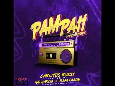 pam pah remix carlitos rossy rafa pabon high quality de nio garcia Letra y Video