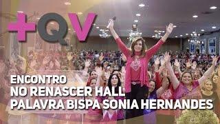 2016 - Encontro +QV - Transformação - Bispa Sonia Hernandes