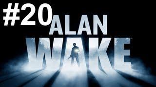 Alan Wake Gameplay Walkthrough Part 20 No Commentary