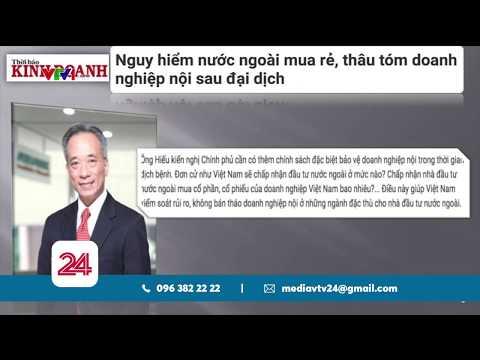 """Lo ngại nhà đầu tư Trung Quốc """"thâu tóm"""" doanh nghiệp Việt sau COVID-19"""