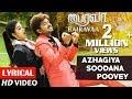 Bairavaa Songs | Azhagiya Soodana Poovey Lyrical Video | Vijay, Keerthy Suresh | Santhosh Narayanan