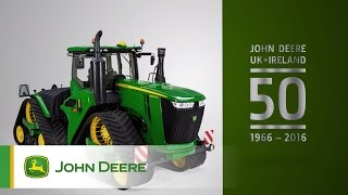 John Deere Limited celebrates its 50th anniversary in the UK and Ireland!