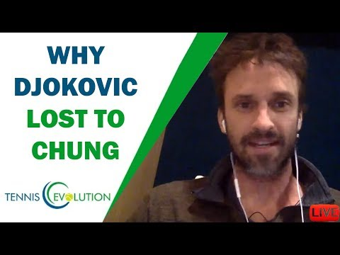 Why Djokovic Lost To Chung?