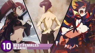 getlinkyoutube.com-Top 10 Best Females In Anime!