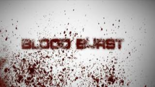 getlinkyoutube.com-Blood Burst Intro